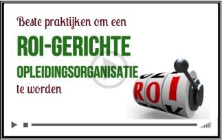 Sleutel-praktijken om een ROI-gerichte opleidingsorganisatie te worden